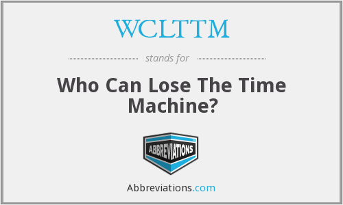 What does WCLTTM stand for?