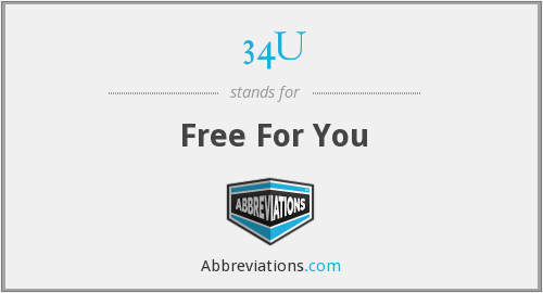 34U - Free For You
