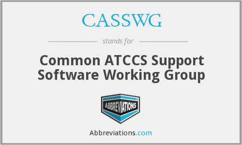 What does CASSWG stand for?