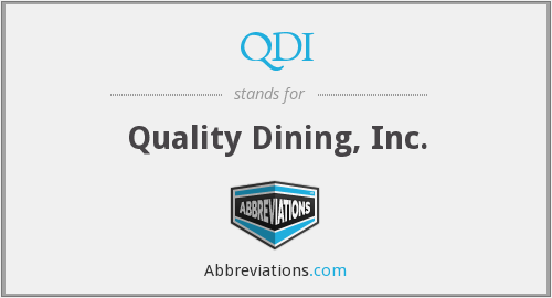 QDI - Quality Dining, Inc.