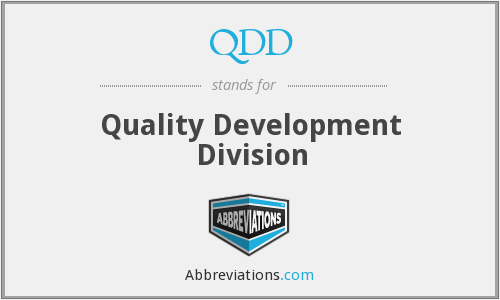 QDD - Quality Development Division