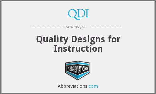 QDI - Quality Designs for Instruction
