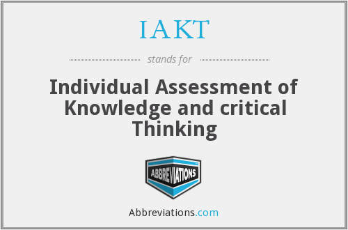 IAKT - Individual Assessment of Knowledge and critical Thinking