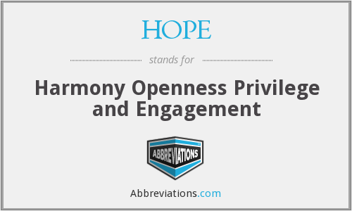 HOPE - Harmony Openness Privilege and Engagement
