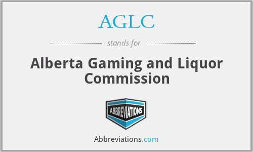AGLC - Alberta Gaming and Liquor Commission