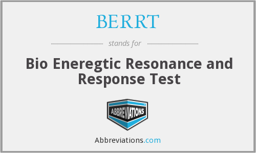 What does BERRT stand for?
