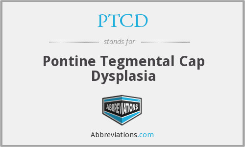 What does PTCD stand for?