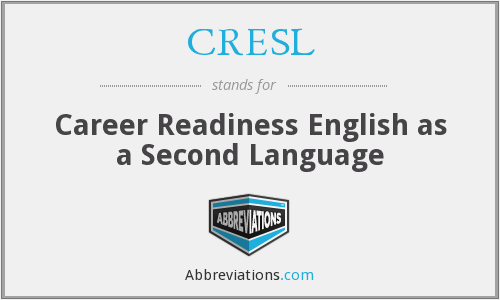 What does CRESL stand for?