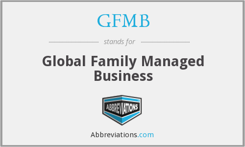 GFMB - Global Family Managed Business