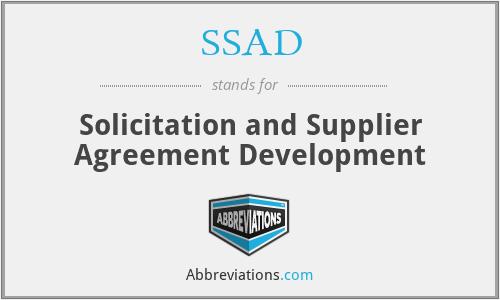 SSAD - Solicitation and Supplier Agreement Development