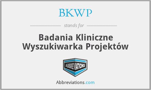 BKWP - Badania Kliniczne Wyszukiwarka Projektów