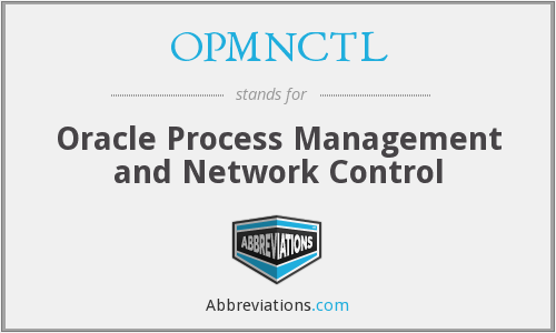 What does OPMNCTL stand for?