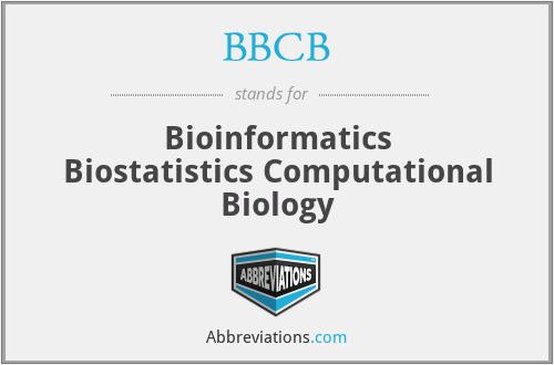 BBCB - Bioinformatics Biostatistics Computational Biology