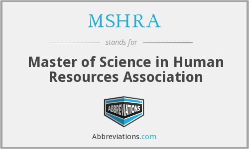What does MSHRA stand for?