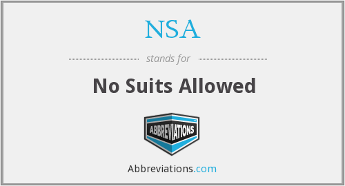 NSA - No Suits Allowed