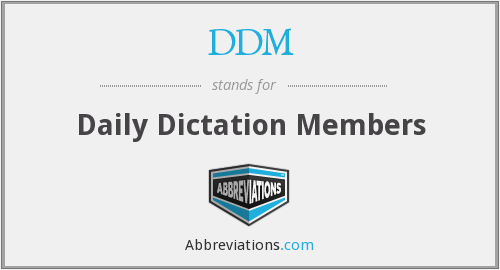 DDM - Daily Dictation Members
