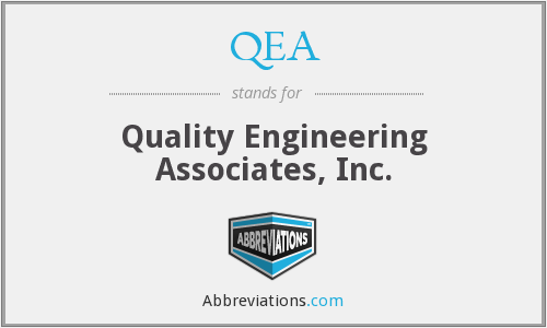 QEA - Quality Engineering Associates, Inc.