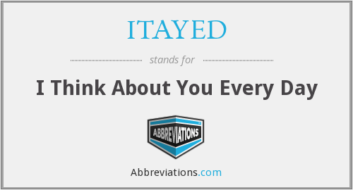 What does ITAYED stand for?