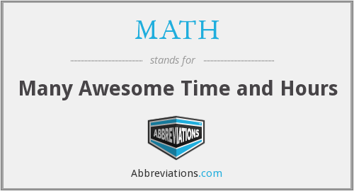 MATH - Many Awesome Time and Hours