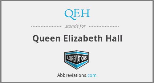 QEH - Queen Elizabeth Hall