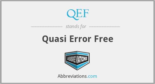 QEF - Quasi Error Free