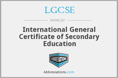 What does LGCSE stand for?