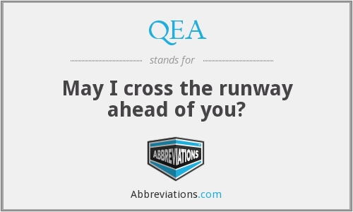QEA - May I cross the runway ahead of you?