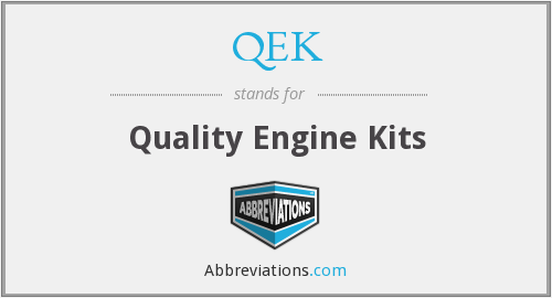 What does QEK stand for?