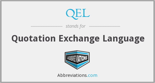 What does QEL stand for?