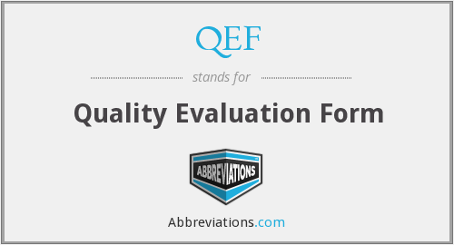 QEF - Quality Evaluation Form