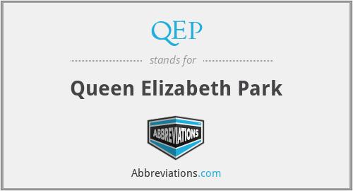QEP - Queen Elizabeth Park