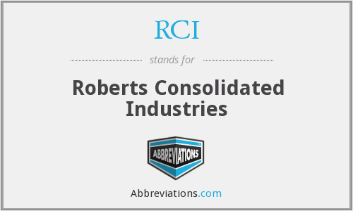 RCI - Roberts Consolidated Industries