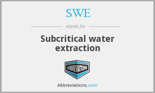 SWE - Subcritical water extraction