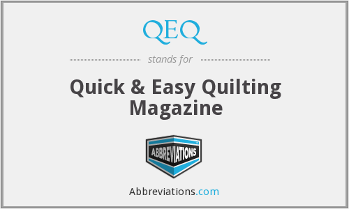 What does QEQ stand for?