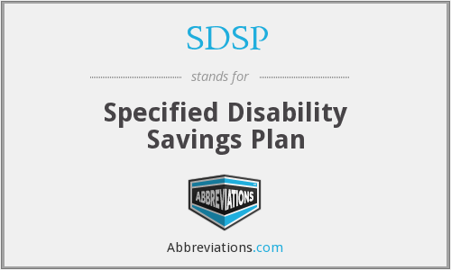 SDSP - Specified Disability Savings Plan