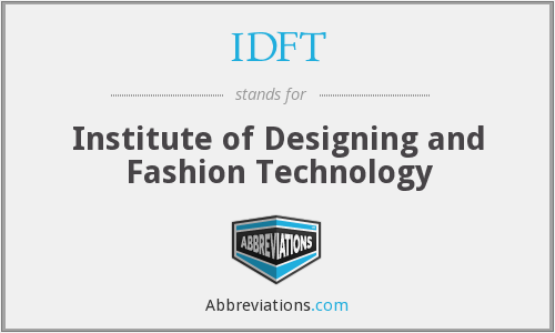 What does IDFT stand for?