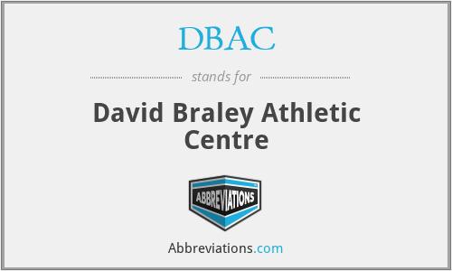 DBAC - David Braley Athletic Centre