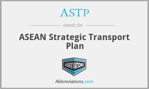 ASTP - ASEAN Strategic Transport Plan