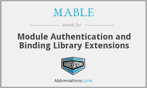 What does MABLE stand for?
