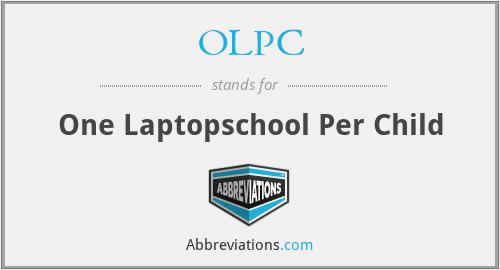 OLPC - One Laptopschool Per Child