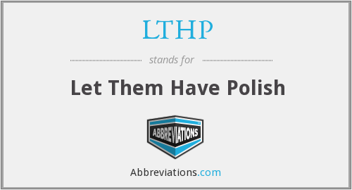 What does LTHP stand for?