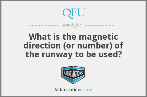 QFU - What is the magnetic direction (or number) of the runway to be used?