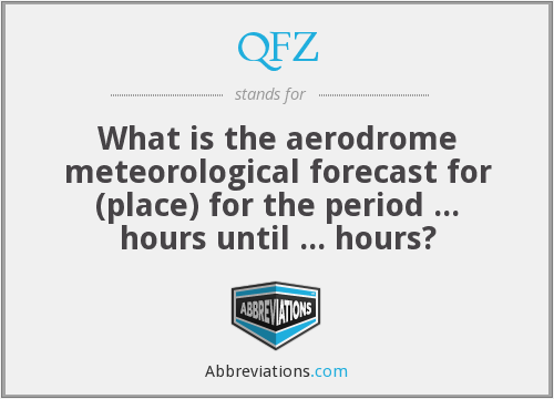 QFZ - What is the aerodrome meteorological forecast for (place) for the period ... hours until ... hours?