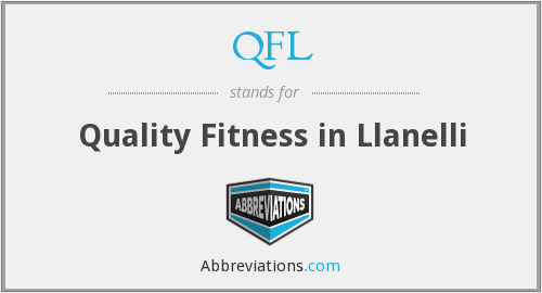 QFL - Quality Fitness in Llanelli