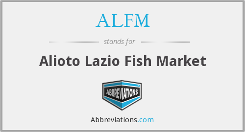 What does ALFM stand for?