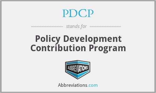 PDCP - Policy Development Contribution Program