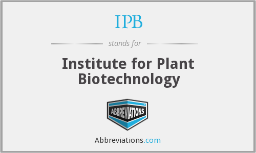 IPB - Institute for Plant Biotechnology