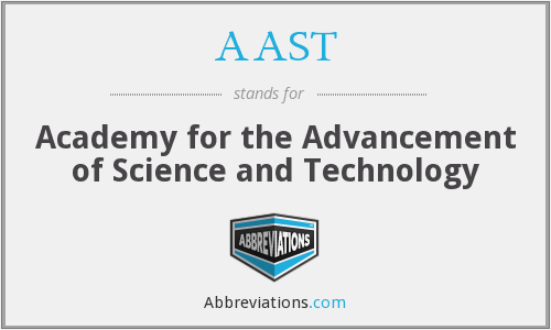 AAST - Academy for the Advancement of Science and Technology