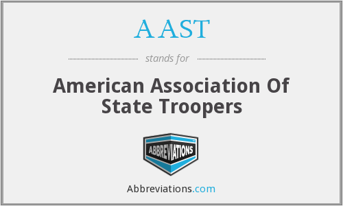 AAST - American Association Of State Troopers