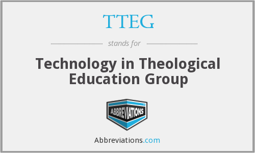 TTEG - Technology in Theological Education Group